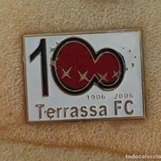 Colecionismo desportivo: PIN CENTENARI TERRASSA F.C. FEDERACION CATALANA FUTBOL. Lote 210063703