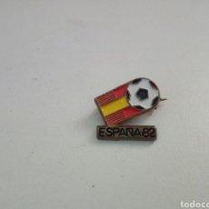 Coleccionismo deportivo: ANTIGUO PIN MUNDIAL DE FUTBOL ESPAÑA 82.. Lote 211506905