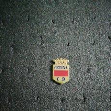 Colecionismo desportivo: PIN CETINA C. D.. Lote 213268056