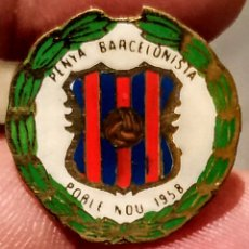 Collectionnisme sportif: ESPECTACULAR PIN DE 1958 PENYA BARCELONISTA, POBLE NOU. Lote 213434788
