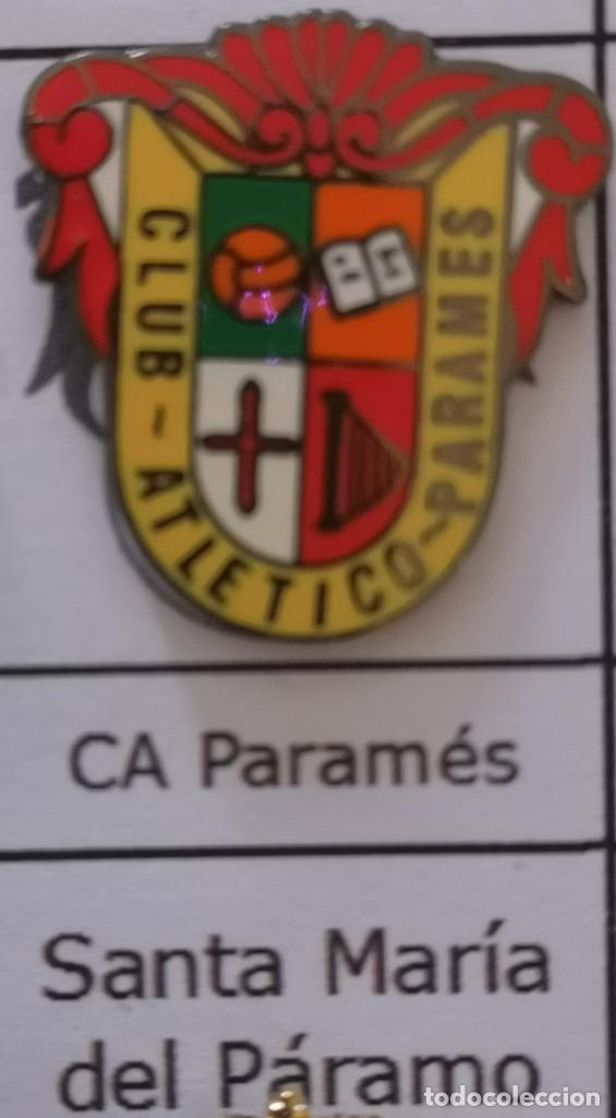 PIN FUTBOL - LEON - SANTA MARIA DEL PARAMO - C.ATLETICO PARAMES (Coleccionismo Deportivo - Pins de Deportes - Fútbol)