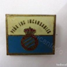 Coleccionismo deportivo: INSIGNIA DE SOLAPA RCD ESPAÑOL. PEÑA LOS INCANSABLES. Lote 213765201