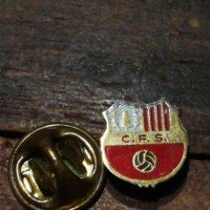 Coleccionismo deportivo: PIN FÚTBOL C. F. S (BARCELONA), ¿?. RARO.. Lote 221403538