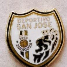 Coleccionismo deportivo: PIN FUTBOL - ZARAGOZA - DEPORTIVO SAN JOSE. Lote 222099447