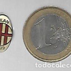 Coleccionismo deportivo: PIN DE FUTBOL MILAN 1899. Lote 223010490