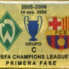 Coleccionismo deportivo: FC BARCELONA - WERDER BREMEN (CHAMPIONS 2005-06). Lote 228691800
