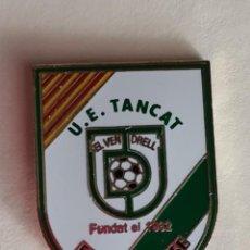 Coleccionismo deportivo: U E TANCAT... TARRAGONA. Lote 234315290