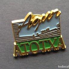 Coleccionismo deportivo: PIN AGUR ATOTXA. Lote 235528250