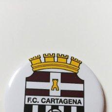Coleccionismo deportivo: CHAPA DEL FC CARTAGENA - IMAN DE 58MM. Lote 237164625