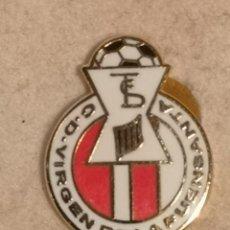 Coleccionismo deportivo: PIN FUTBOL - ALMERIA - HUERCAL DE ALMERIA - CD VIRGEN DE LA FUENSANTA. Lote 243125135