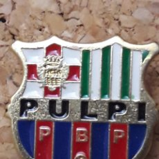 Collezionismo sportivo: INSIGNIA ESCUDO PULPI. Lote 243295710