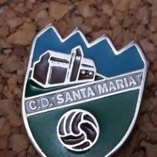 Coleccionismo deportivo: INSIGNIA ESCUDO C.D. SANTA MARIA. Lote 244450800