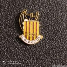 Coleccionismo deportivo: PIN U.D. PUZOL - PUZOL (VALENCIA). Lote 245976210