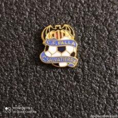 Coleccionismo deportivo: PIN C.F. FALLA CONDE SALVATIERRA - VALENCIA. Lote 246099850