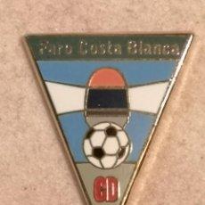 Coleccionismo deportivo: PIN FUTBOL - ALACANT / ALICANTE - CD FARO COSTA BLANCA. Lote 252896685