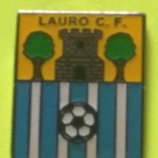 Collectionnisme sportif: PIN FÚTBOL, LAURO C.F. Lote 253625900