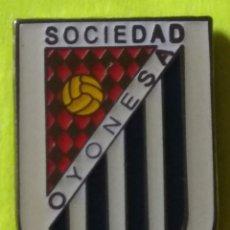Collezionismo sportivo: PIN FÚTBOL, S.D. OYONESA. Lote 253795005