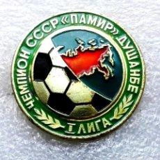 Coleccionismo deportivo: INSIGNIA EQUIPO DE FÚTBOL - 1980 AÑOS - PAMIR DUSHANBE - USSR (REPÚBLICA DE TAYIKISTÁN).. Lote 253911780