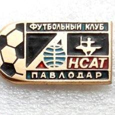 Coleccionismo deportivo: INSIGNIA EQUIPO DE FÚTBOL - 1990 AÑOS - ANSAT PAVLODAR - KAZAKHSTAN.. Lote 253916460