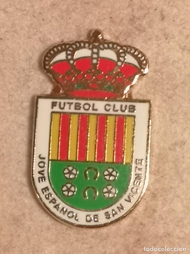 PIN FUTBOL - ALACANT / ALICANTE - S. V. DEL RASPEIG - FC JOVE ESPAÑOL DE SAN VICENTE (Coleccionismo Deportivo - Pins de Deportes - Fútbol)