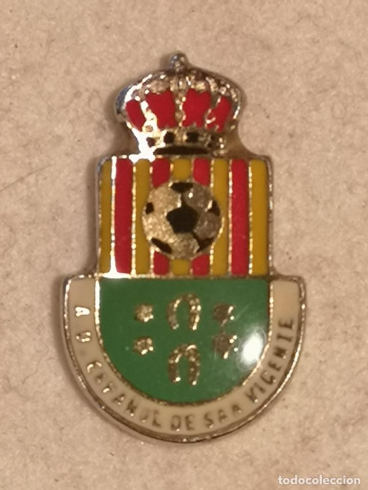 PIN FUTBOL - ALACANT / ALICANTE - S. V. DEL RASPEIG - AD ESPAÑOL DE SAN VICENTE (Coleccionismo Deportivo - Pins de Deportes - Fútbol)