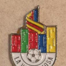 Coleccionismo deportivo: PIN FUTBOL - ALACANT / ALICANTE - VILA JOIOSA / VILLAJOYOSA - LA VILA-JOIOSA ATHLETIC CF. Lote 254665755