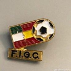 Coleccionismo deportivo: INSIGNIA FEDERACION ITALIANA 1982 MUNDIAL FUTBOL ESPAÑA - FEDERAZIONE ITALIANA GIUOCO CALCIO.. Lote 256062285