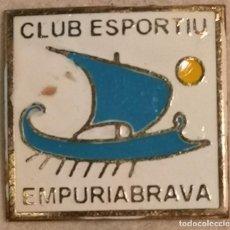 Coleccionismo deportivo: PIN FUTBOL - GIRONA - CASTELLÓ D'EMPURIES - CE EMPURIABRAVA. Lote 260789095