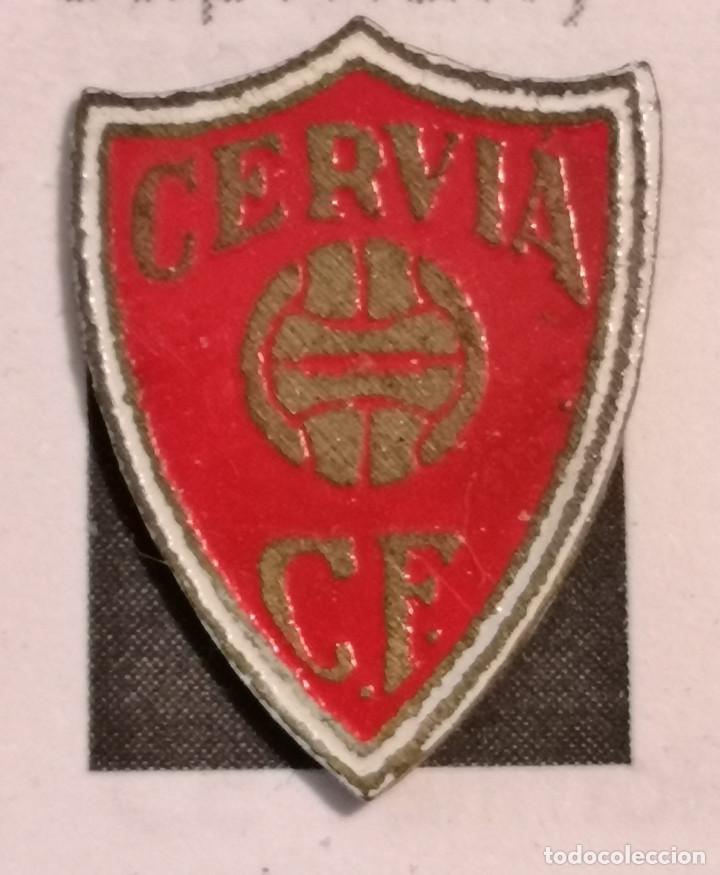 PIN FUTBOL - GIRONA - CERVIÀ DE TER - CERVIÀ CF (Coleccionismo Deportivo - Pins de Deportes - Fútbol)
