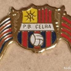 Collectionnisme sportif: PIN FUTBOL - GIRONA - CELRÀ - PENYA BARCELONISTA CELRA. Lote 262020015