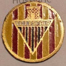 Coleccionismo deportivo: PIN FUTBOL - GIRONA - L'ESCALA - FC L'ESCALA. Lote 262020695