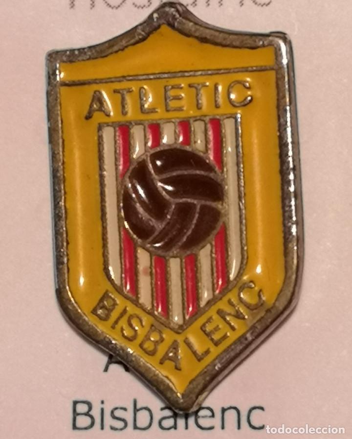 PIN FUTBOL - GIRONA - LA BISBAL D'EMPORDA - ATLETIC BISBALENC (Coleccionismo Deportivo - Pins de Deportes - Fútbol)