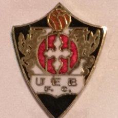 Coleccionismo deportivo: PIN FUTBOL - GIRONA - LA BISBAL D'EMPORDA - UE BISBALENC FC. Lote 262021115