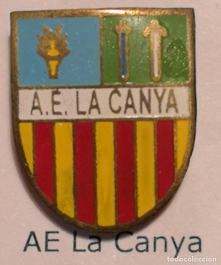 PIN FUTBOL - GIRONA - LA CANYA - AE LA CANYA (Coleccionismo Deportivo - Pins de Deportes - Fútbol)