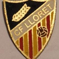 Coleccionismo deportivo: PIN FUTBOL - GIRONA - LLORET DE MAR - CF LLORET. Lote 262348625