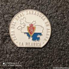 Coleccionismo deportivo: PIN PEÑA LA PILARICA-REAL ZARAGOZA - ALAVA. Lote 262653695