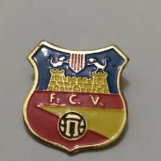 Coleccionismo deportivo: INSIGNIA DE FÚTBOL FC VILAFRANCA BARCELONA. Lote 265552054