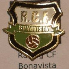 Coleccionismo deportivo: PIN FUTBOL - TARRAGONA - BONAVISTA - RCF BONAVISTA. Lote 267859944