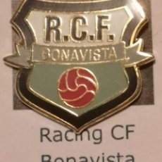 Coleccionismo deportivo: PIN FUTBOL - TARRAGONA - BONAVISTA - RCF BONAVISTA. Lote 267859974