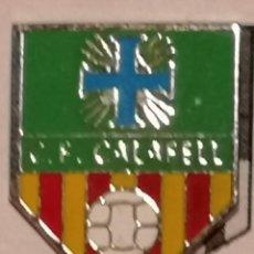 Coleccionismo deportivo: PIN FUTBOL - TARRAGONA - CALAFELL - CF CALAFELL. Lote 267890184