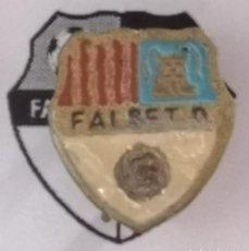 Colecionismo desportivo: PIN FUTBOL - TARRAGONA - FALSET - FALSET DEPORTIVO - AGUJA. Lote 268886429
