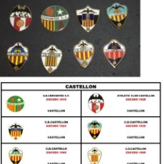Collezionismo sportivo: LOTE 8 PINS EVOLUCIÓN HISTORIA ESCUDO HISTORICOS CASTELLON CD CERVANTES C.D. S.A.D.. Lote 272719313