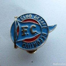 Coleccionismo deportivo: INSIGNIA DE OJAL DEL FUTBOL CLUB GETAFE DEPORTIVO. Lote 275845483