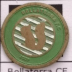 Coleccionismo deportivo: PIN FUTBOL - BARCELONA - CERDANYOLA DEL VALLÈS - BELLATERRA CF 2007. Lote 275983523