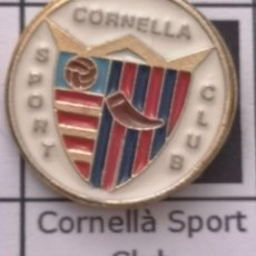Coleccionismo deportivo: PIN FUTBOL - BARCELONA - CORNELLÀ DE LLOBREGAT - CORNELLÀ SPORT CLUB. Lote 276367703
