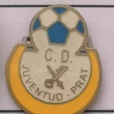 Coleccionismo deportivo: PIN FUTBOL - BARCELONA - EL PRAT DE LLOBREGAT - CD JUVENTUD PRAT. Lote 276614563