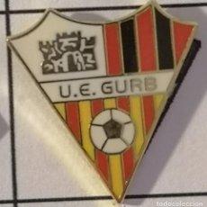 Coleccionismo deportivo: PIN FUTBOL - BARCELONA - GURB - UE GURB. Lote 277668898