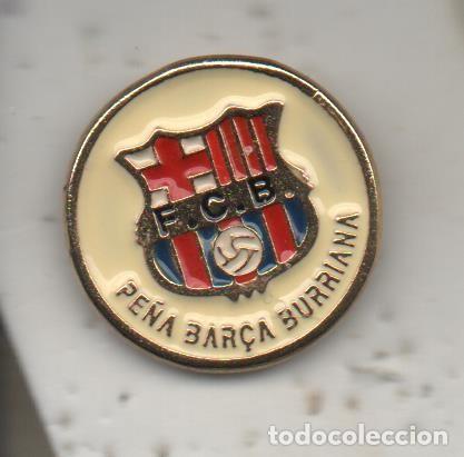 PEÑA BARCA-BURRIANA-CASTELLON-PEÑA BARCELONA FC (Coleccionismo Deportivo - Pins de Deportes - Fútbol)