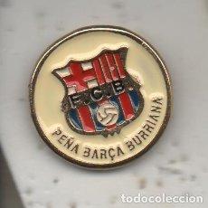 Coleccionismo deportivo: PEÑA BARCA-BURRIANA-CASTELLON-PEÑA BARCELONA FC. Lote 278628808