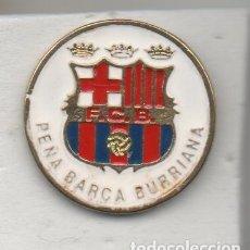 Coleccionismo deportivo: PEÑA BARCA-BURRIANA-CASTELLON-PEÑA BARCELONA FC. Lote 278629173
